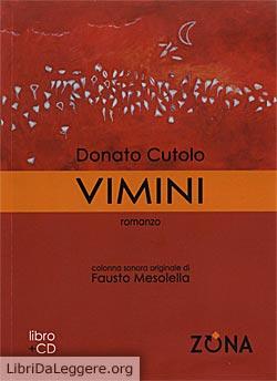 Vimini, di Donato Cutolo