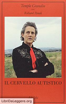 Il cervello autistico, di Temple Grandin