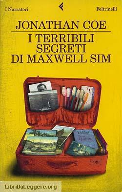 I terribili segreti di Maxwell Sim, di Jonathan Coe